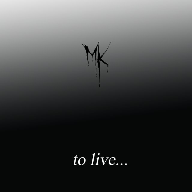 To Live...