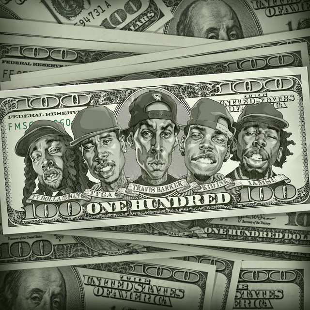 100 (feat. Kid Ink, Ty Dolla $ign, Iamsu!, & Tyga)