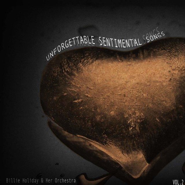 Unforgettable Sentimental Songs, Vol. 2