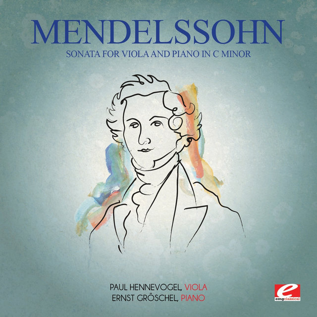 Mendelssohn: Sonata for Viola and Piano in C Minor (Digitally Remastered)