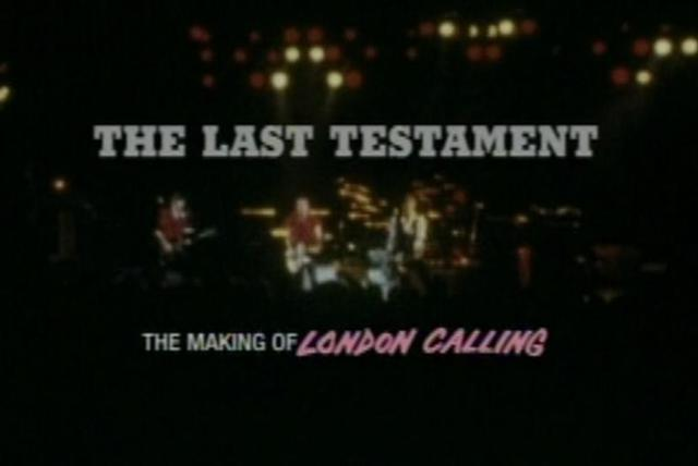 The Last Testament - The Making of London Calling (Part 1)