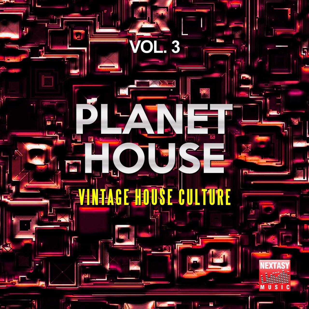 Planet House, Vol  3 (Vintage House Culture) by Sugar Freak on TIDAL