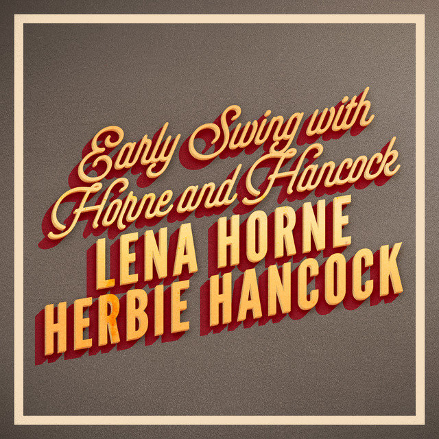 Early Swing with Horne and Hancock
