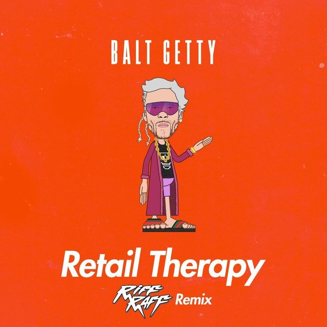 Retail Therapy (Riff Raff Remix)