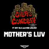 Mother's Luv (feat. Sky Blu & Rob Walker)