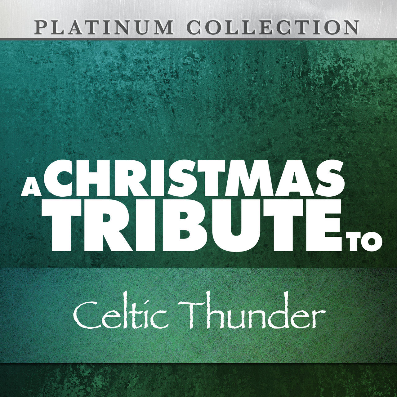 Celtic Thunder Christmas.A Christmas Tribute To Celtic Thunder By Platinum Collection