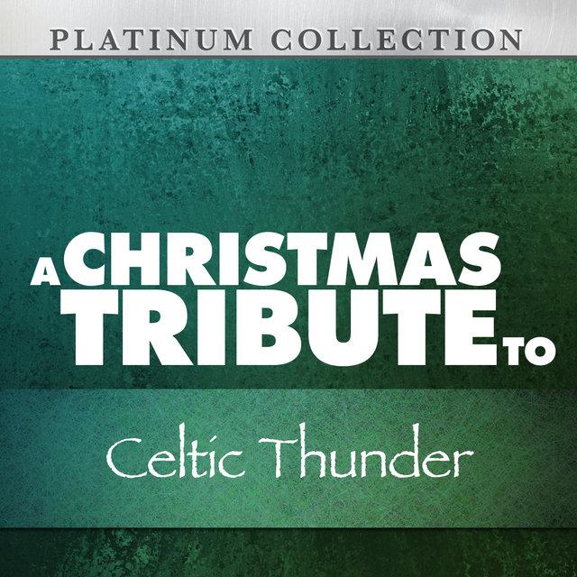 a christmas tribute to celtic thunder - Celtic Thunder Christmas