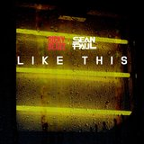 Like This (feat. Sean Paul)