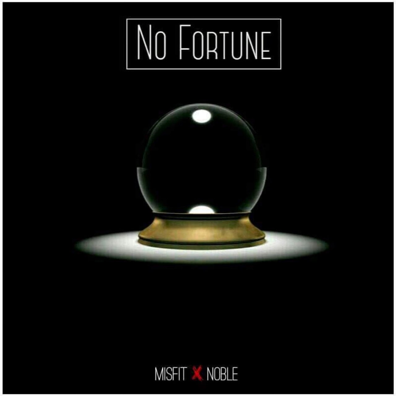 No Fortune (feat. Noble)