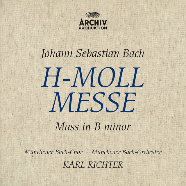 Bach, J.S.: Mass In B Minor, BWV 232