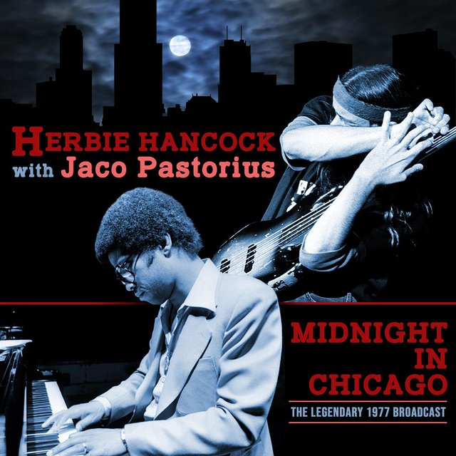 Midnight in Chicago (with Jaco Pastorius) (Live 1977)