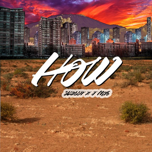 How (feat. J Moe)