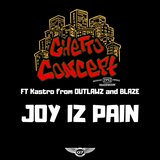 Joy Iz Pain (feat. Kastro from Outlawz & Blaze)
