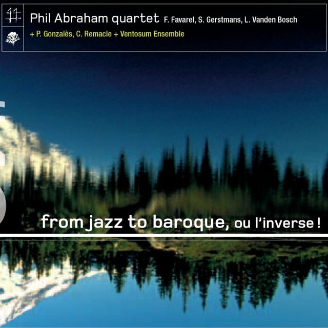 From Jazz to Baroque, Ou linverse!