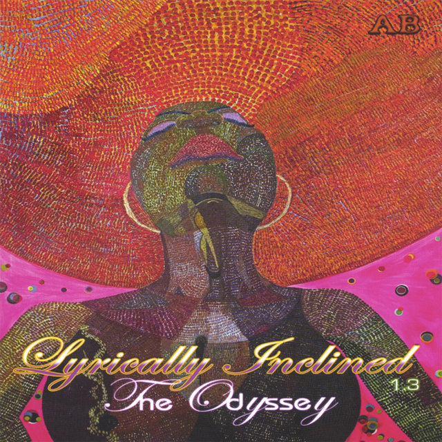 Lyrically Inclined 1.3: The Odyssey