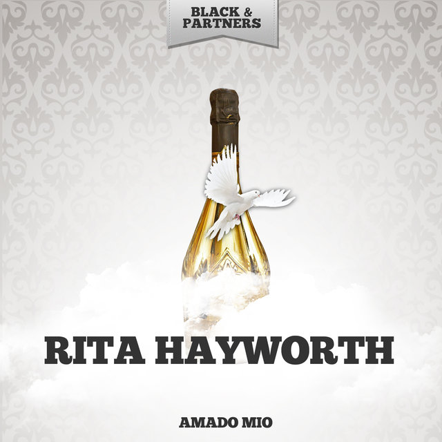 Listen to Amado Mio by RITA HAYWORTH on TIDAL
