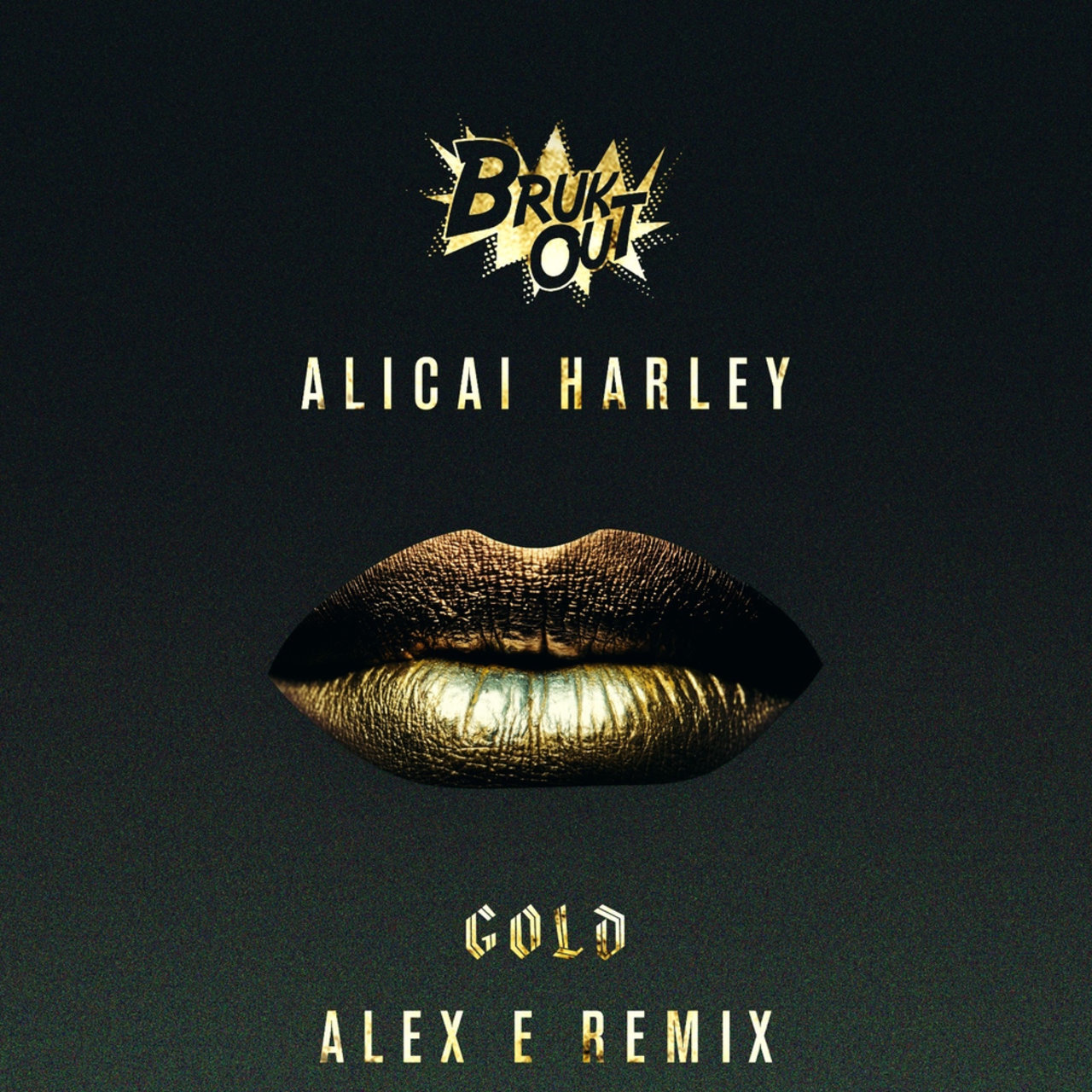 Gold (Alex E Remix)