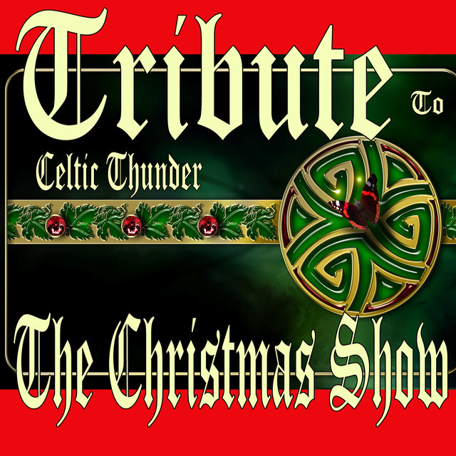 tribute to celtic thunder the christmas show - Celtic Thunder Christmas