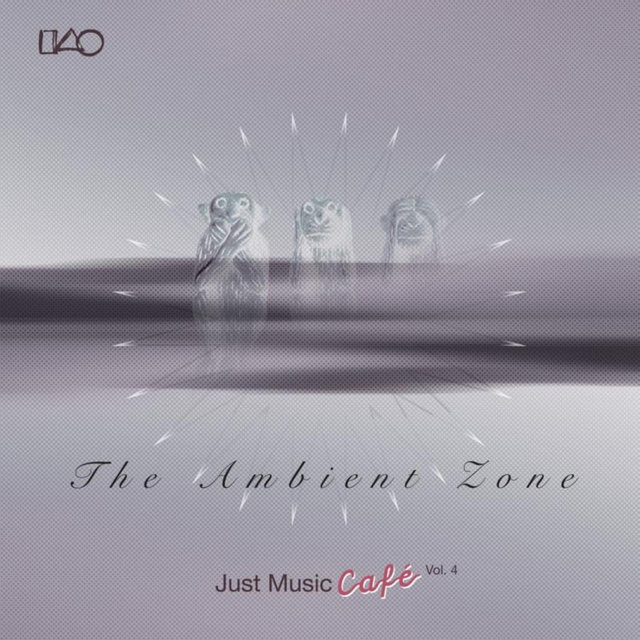 The Ambient Zone Just Music Cafe, Vol. 4