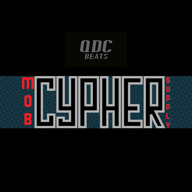 MOB CYPHER SUPPLY 1