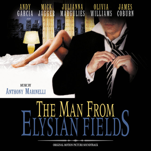 The Man From Elysian Fields (Original Motion Picture Soundtrack)