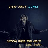 Gonna Make This Right (Remix) [feat. Zick-Zack]