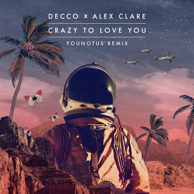 Crazy to Love You (YOUNOTUS Remix)