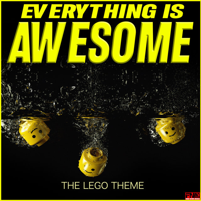 Everything is Awesome - The Lego Theme