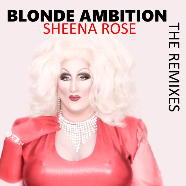 Blonde Ambition (The Remixes)