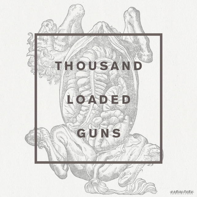 Thousand Loaded Guns