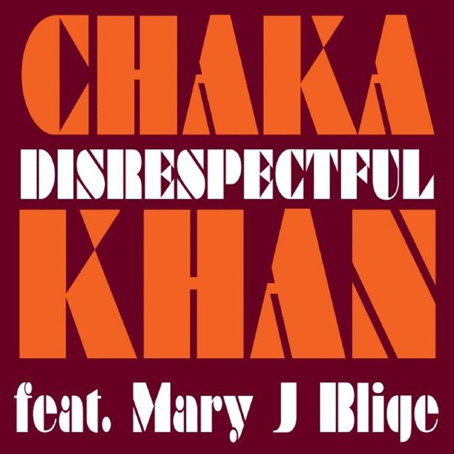 Disrespectful feat. Mary J. Blige