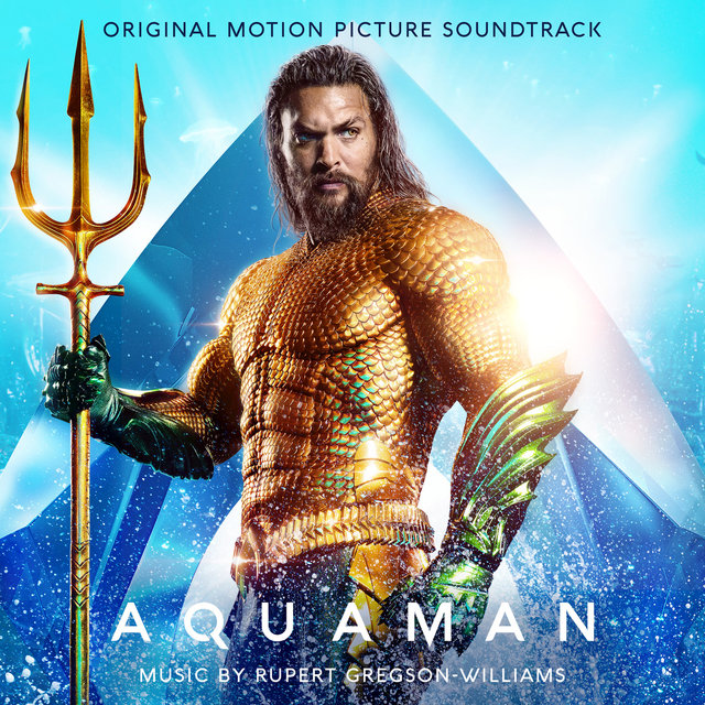 Aquaman (Original Motion Picture Soundtrack)