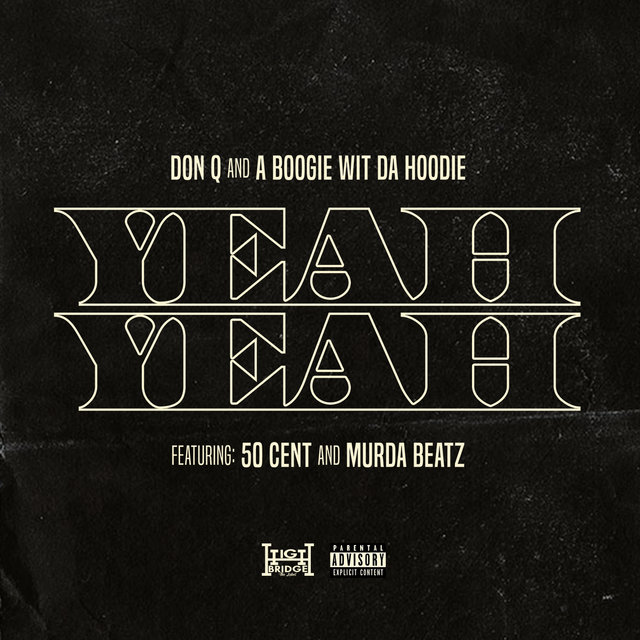 Yeah Yeah (feat. 50 Cent and Murda Beatz)