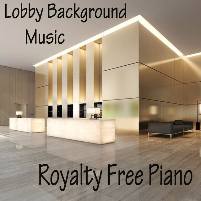 Lobby Background Music - Royalty Free Piano