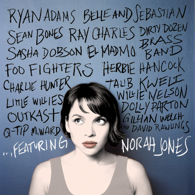 … Featuring Norah Jones