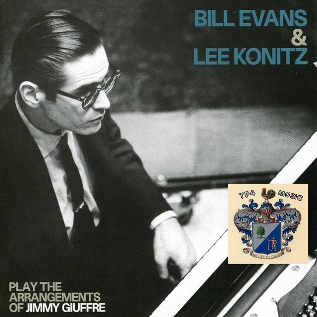 Bill Evans and Lee Konitz Play the Arrangements of Jimmy Giuffre