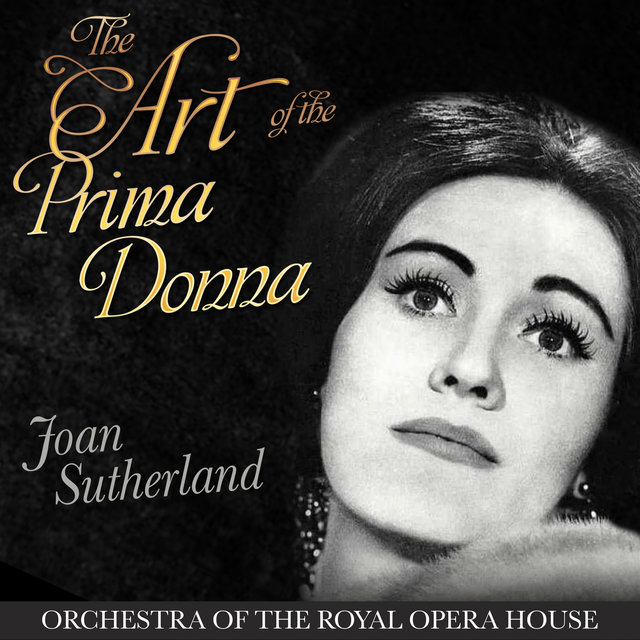 The Art of the Prima Donna - Joan Sutherland