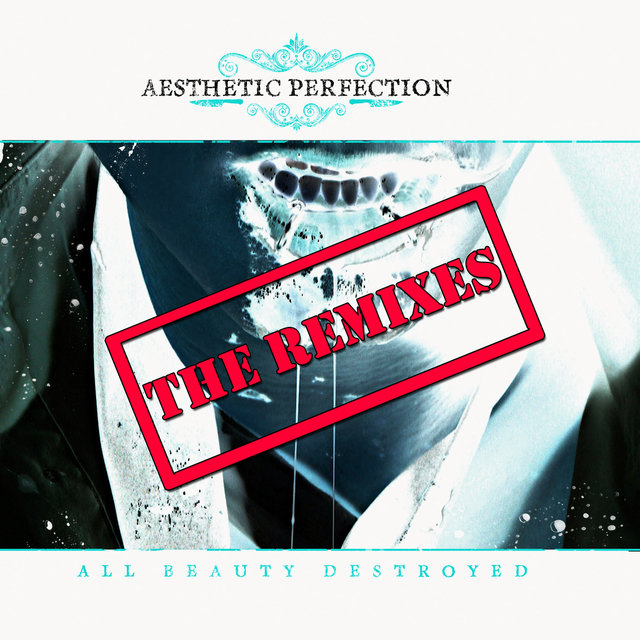 All Beauty Destroyed - The Remixes