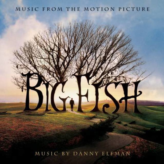 Big Fish (Music from the Motion Picture)