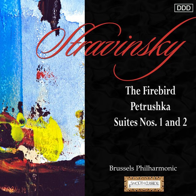 Stravinsky: The Firebird - Petrushka - Suites Nos. 1 and 2
