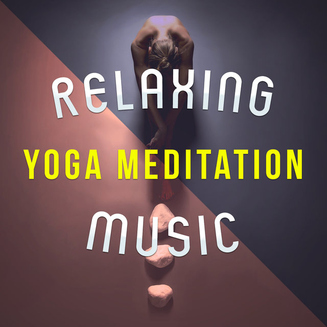Relaxing Yoga Meditation Music