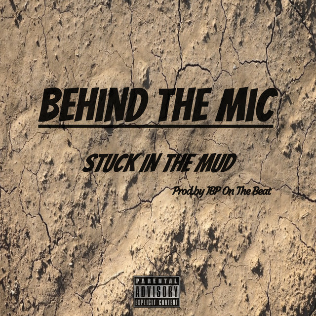 Stuck in the Mud (feat. True & Mad Moyo)