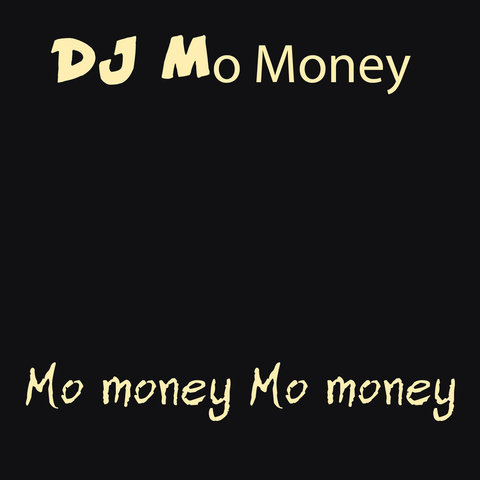DJ Mo Money