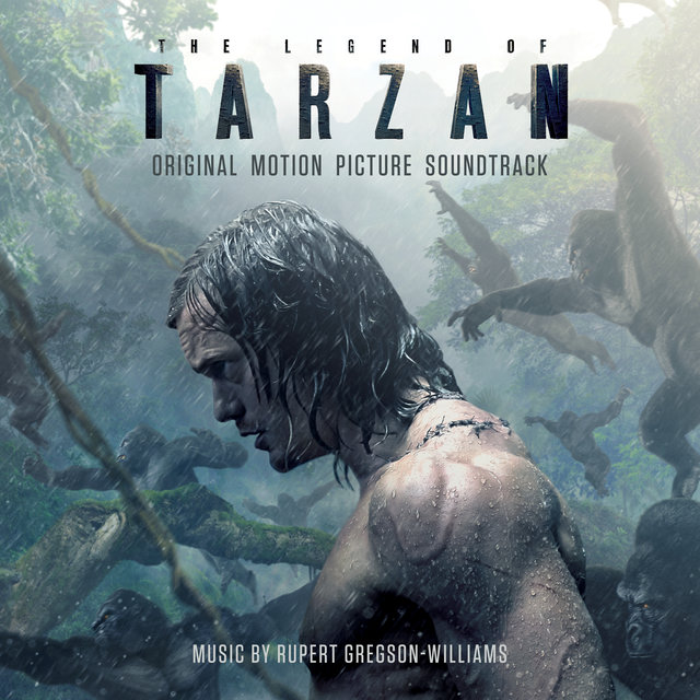 The Legend Of Tarzan (Original Motion Picture Soundtrack)