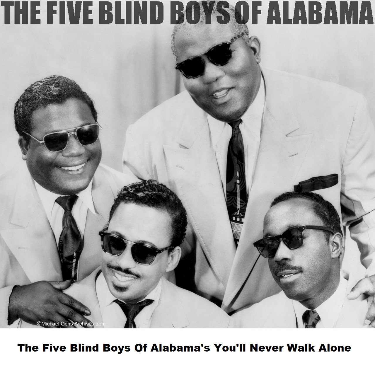 The Five Blind Boys Of Alabama's You'll Never Walk Alone