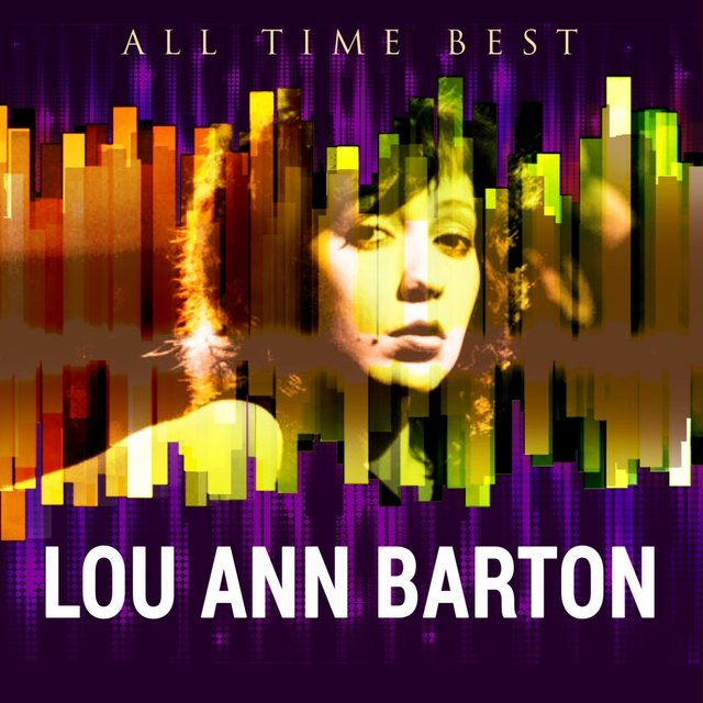 All Time Best: Lou Ann Barton