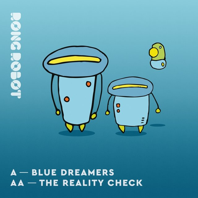 Blue Dreamers / The Reality Check