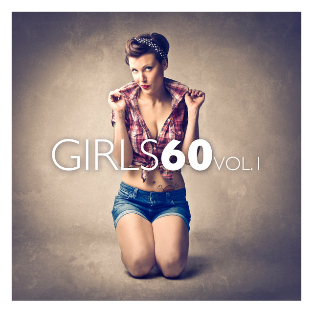 Girls 60 Vol. 1