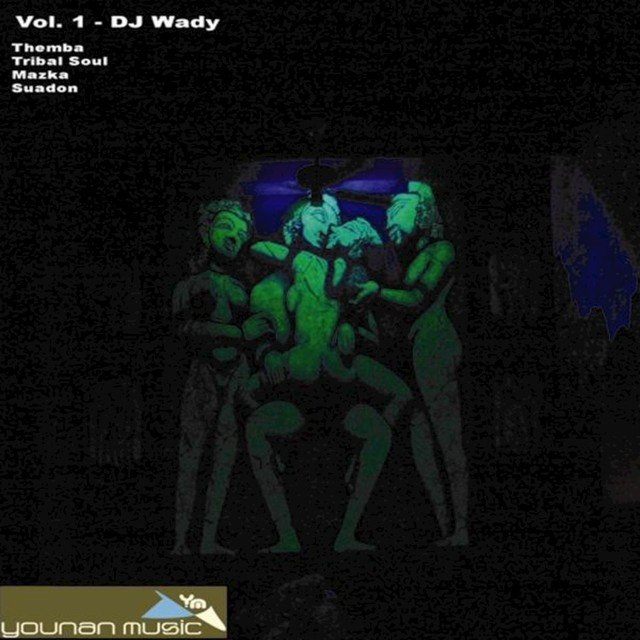 Younan Music Presents: DJ Wady E.P.