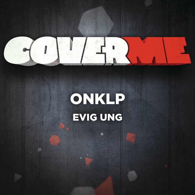 Cover Me - Evig Ung
